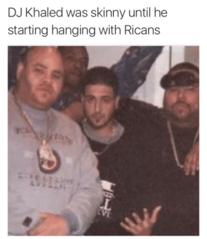 "ayungbiochemist:  lyonnnss:  finally found out who the ""They"" is  ""They don't want you to eat healthy""   Big Pun: Yo try some Arroz con gandules homie and some pernil Dj Khaled: Nah I'm eating an apple Fat Joe: *whispers to Big Pun*  give him some coquito : DJ Khaled was skinny until he  starting hanging with Ricans ayungbiochemist:  lyonnnss:  finally found out who the ""They"" is  ""They don't want you to eat healthy""   Big Pun: Yo try some Arroz con gandules homie and some pernil Dj Khaled: Nah I'm eating an apple Fat Joe: *whispers to Big Pun*  give him some coquito"