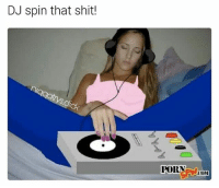 Memes, Shit, and Porn: DJ spin that shit!  PORN  LOOM collab i did with pornsfw.com 💎