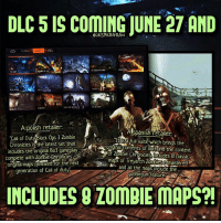 """Memes, PlayStation, and Ps4: DLC 5 s COMING JUNE 27 AND  A polish retailer:  call of Duty Black ops 3 zombie  A Spanish retailer i  the  Chronicles is the latest  set that  """"It sa full suite which brings includes the original Bo3 gameplay  of zombie BO3and the content  Complete with Zombie Chronicles  8  Chronicle Mncludes 8 original maps renewed for the next  maps of Trevarch zombiescemastered  generation of Call of duty  and all the maps include the  gobble gum feature AS  INCLUDES ZOMBIE MAPS?I Two different retailers have now leaked the """"Zombies Chronicles"""" DLC, a leak from Amazone also hints that the maps are coming June 27th. The DLC is not confirmed my Treyarch yet, and we don't know the 8 maps- 👥tag a friend👥 ❤️5000 likes?❤️ follow🤖 ⬆️check out the link in my bio⬆️ 🔔turn on post notifications🔔 CoD BattleField1 BlackOps3 WorldWar2 Treyarch MWR callofduty InfiniteWarfare MWRemastered Sledgehammergames Zombies CallofDutyIW InfinityWard PS4 PlayStation WWII xbox XboxOne BF1 BO3 CoD4 Gamer SHGames ModernWarfare Activision Sledgehammer CODWWII Game Gaming CoDReturns"""