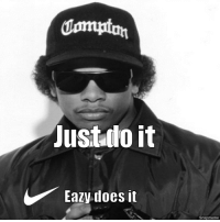 Shoulda known by now.: dmmuton  Just do it  Eazy does it  Snapmeme Shoulda known by now.