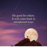 Follow @mindsetofgreatness 😊 We don't need talent to spread kindness and yet it is one of the greatest superpowers we have. Do not expect anything in return, spread good vibes and do good things naturally. awakespiritual mindsetofgreatness 📸 @jamesrelfdyer: Do good for others,  It will come back in  unexpected ways  MINDSETOFGREATNESS Follow @mindsetofgreatness 😊 We don't need talent to spread kindness and yet it is one of the greatest superpowers we have. Do not expect anything in return, spread good vibes and do good things naturally. awakespiritual mindsetofgreatness 📸 @jamesrelfdyer