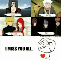 my heart is broken 💔 || Lilly @lillys_album: DO  MISS  I MISS YOU ALL  You  WWW.FB.COM YOUR HIDAN my heart is broken 💔 || Lilly @lillys_album
