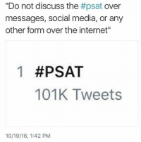 """Enjoy your cancelled scores 🐸☕️ ~Glo: Do not discuss the  #psat over  messages, social media, or any  other form over the internet""""  1 #PSAT  101K Tweets  10/19/16, 1:42 PM Enjoy your cancelled scores 🐸☕️ ~Glo"""