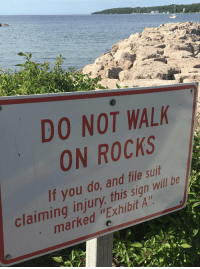 "Memes, 🤖, and Will: DO NOT WALK  ON ROCKS  If you do, and file suit  marked ""Exhibit A  claiming injury, this sign will be  4; Exhibit A 😂😂 https://t.co/sPRcqzbukM"