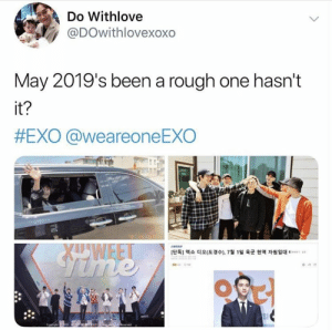 """Memes, Rough, and Exo: Do Withlove  @DOwithlovexoxo  May 2019's been a rough one hasn't  it?  #EXO @weareoneEXO  [단독] 엑소 디오(도경수), 7  1일 육군 현역 자원입대e-...."""" EXO memes"""