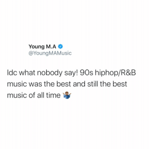 Do y'all agree with #YoungMA or nah?! 👇🎶🤔 @YoungMAMusic https://t.co/HQwuDqFEio: Do y'all agree with #YoungMA or nah?! 👇🎶🤔 @YoungMAMusic https://t.co/HQwuDqFEio