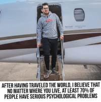 Love, Memes, and Happiness: Do you agree? I think undiagnosed, serious mental issues are the most forgotten causes of our health, wealth, love, and happiness problems... (Charter from @flystajets )