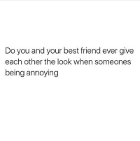 😂😂😂😂tag your bestie comedy funny haha tagafriend igdaily banter lol tagafriend winter classic tbt uk london 2017 meme twitter: Do you and your best friend ever give  each other the look when someones  being annoying 😂😂😂😂tag your bestie comedy funny haha tagafriend igdaily banter lol tagafriend winter classic tbt uk london 2017 meme twitter