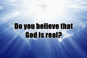 God, Memes, and 🤖: Do you believe that  God is real?