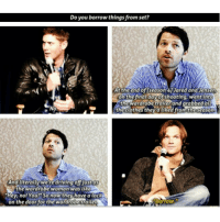 "Clothes, Driving, and Memes: Do you borrow things from set?  At the end of season Jared and Jensen  on the dav of shooting went into  the wardrobe trailer and grabbed all  the clothes they'd liked from theseason  No  And literally were driving off just as  the Wardrobe Woman Was like a  Hev no! Your So now thev have a lock  Borrow.""  on the door for  the wardrobetrailer Ahhaahahh"