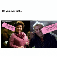I debated having the second picture be of Snape just to get some fun arguments & death threats but... it's Sunday... and I'm tired. Who is worse: Umbridge or Peter?: Do you ever just...  OSLUGHORNS  II IG  REALLY BIG I debated having the second picture be of Snape just to get some fun arguments & death threats but... it's Sunday... and I'm tired. Who is worse: Umbridge or Peter?
