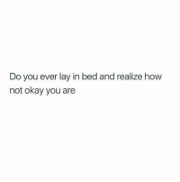 Definitely, Love, and Target: Do you ever lay in bed and realize how  not okay you are remanence-of-love:  Definitely not okay…
