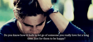 Love, Happy, and Time: Do you know how it feels to let go of someone you really love for a long  time, just for them to be happy? https://iglovequotes.net/