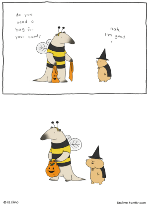 lizclimo:  that's the best place for candy. : do you  need  nah,  bag for  I'm good.  your candy  lizclimo. tumblr.com  © liz climo lizclimo:  that's the best place for candy.