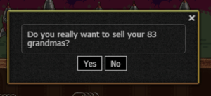 Grandmas: Do you really want to sell your 83  grandmas?  Yes No