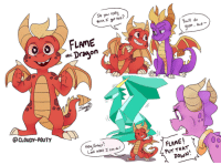 Target, Tumblr, and Blog: Do you realy  think r got this?  Youll do  D U  reat, bud  the Dragon  @CLOUDY-POUTy  Hey,Ember  Look wnst I con do!  FLAME!  PUT THAT  DoWN! cloudypouty:  I don't see enough art of Flame. He's a good boy.