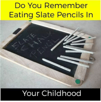 Memes, 🤖, and Slate: Do You Remember  Eating Slate Pencils In  Your Childhood