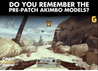 These bad boys were the DEFINITION of overpowered guns. #OnlyGamersKnow: DO YOU REMEMBER THE  PRE-PATCH AKIMBO MODELS?  STRIKE.  You KSUVed  ROWI IEEE  nterven  RTALL.  BB These bad boys were the DEFINITION of overpowered guns. #OnlyGamersKnow