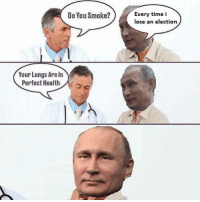 """Dank, Meme, and Time: Do You Smoke?  Every time i  lose an election  Your Lungs Are In  Perfect Health./ペ[3 <p>Every time he assassinates someone via /r/dank_meme <a href=""""https://ift.tt/2HyKGUN"""">https://ift.tt/2HyKGUN</a></p>"""