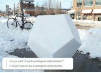 Frozen, Got, and Build A: Do you want to build a pentagonal dodecahedron?  It doesn't have to be a pentagonal dodecahedron. <p>Frozen Just Got Better.</p>