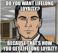"""Advice, Food, and Saw: DO YOUWANT LIFELONG  LOYALTY?  BECAUSETHATS HOW  YOU GETLIFELONG LOYALTY <p><a href=""""http://advice-animal.tumblr.com/post/173510479766/went-to-the-drive-thru-this-morning-and-was-bummed"""" class=""""tumblr_blog"""">advice-animal</a>:</p>  <blockquote><p>Went to the drive thru this morning and was bummed when I saw it was only breakfast food. She responded with """" If you wanna give us a few extra minutes we can pull out whatever lunch stuff you want and cook it up for you.""""</p></blockquote>"""