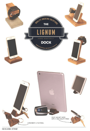 meme-mage:  Lignum Dock - Dock Solutions for Apple Watch iPhone & iPadThe Lignum Docks are beautifully crafted, meticulously designed docking solutions for Apple Watch, iPad, and iPhone. https://www.kickstarter.com/projects/1790161918/the-lignum-dock/: DOCKING.  SOLUTIONS  QUALITY  THE  LIGNUM  CHARGE BEAUTIFULLY  DOCK  CONNECTING NATURAL MATERIALS E TECHNOLOGY   IPad  SOLD WALNUuT WOOD,  WITH A HIGH GUALITY FNSH  CONVENENT & FUCTIONAL  KEYCHAIN STAND meme-mage:  Lignum Dock - Dock Solutions for Apple Watch iPhone & iPadThe Lignum Docks are beautifully crafted, meticulously designed docking solutions for Apple Watch, iPad, and iPhone. https://www.kickstarter.com/projects/1790161918/the-lignum-dock/