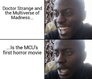 daily-meme:  For good or for bad?: Doctor Strange and  the Multiverse of  Madness...  ..Is the MCU's  first horror movie daily-meme:  For good or for bad?