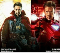 From @tonystark.ironman - This would be INSANE ironman tonystark marvel ironman2 ageofultron guardians mcu marvelcinematicuniverse robertdowneyjr marvel marveluniverse dccomics marvelcomics dc comics hero superhero xmen apocalypse xmenapocalypse doctorstrange spiderman deadpool meme captainamerica ironman teamstark civilwar marvelfact marvelfacts fact captainamericacivilwar: DOCTOR STRANGE  ROBERT DOWNEY JR.  IRON MAN  BENEDICT CUMEERIATC From @tonystark.ironman - This would be INSANE ironman tonystark marvel ironman2 ageofultron guardians mcu marvelcinematicuniverse robertdowneyjr marvel marveluniverse dccomics marvelcomics dc comics hero superhero xmen apocalypse xmenapocalypse doctorstrange spiderman deadpool meme captainamerica ironman teamstark civilwar marvelfact marvelfacts fact captainamericacivilwar