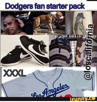 Accurate or nah??: Dodgers fan starter pack  XXXL  ifunny.ce Accurate or nah??