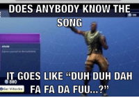 "duh: DOES ANYBODY KNOW THE  SONG  IT GOES LIKE ""DUH DUH DAH  800  FA FA DA FUU..."