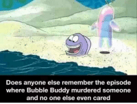 """Tumblr, Blog, and Cold: Does anyone else remember the episode  where Bubble Buddy murdered someone  and no one else even cared <p><a href=""""https://epicjohndoe.tumblr.com/post/172174930992/cold-blooded-bubble-buddy"""" class=""""tumblr_blog"""">epicjohndoe</a>:</p>  <blockquote><p>Cold-Blooded Bubble Buddy</p></blockquote>"""