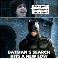 For @the.dirty.nerdy and all you other fans of Robin Arryn :-) gameofthrones got asongoficeandfire asoiaf georgerrmartin grrm hbo gameofthronesmeme gameofthronesmemes savegot theeyrie robinarryn batman batmanandsweetrobin: Does youir  cave have a  moon door?  Seotty,  BATMAN'S SEARCH  HITS A NEW LOW For @the.dirty.nerdy and all you other fans of Robin Arryn :-) gameofthrones got asongoficeandfire asoiaf georgerrmartin grrm hbo gameofthronesmeme gameofthronesmemes savegot theeyrie robinarryn batman batmanandsweetrobin