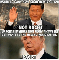 Repost from @the.red.pill Legal immigration is not prohibited! stopimmigration noillegals stopterrorism nojihad immigrationreform illegalimmigration America USA securetheborder buildthewall buildthatwall Trump Trump2016 liberalismisamentaldisorder potus politicallyincorrect stupidliberals secondamendment murica gop: DOESNIT  ALLOW  NON  ASIAN  IMMIGRATION  NOT RACIST  SUPPORTS IMMIGRATION FROM ANYWHERE  BUT WANTS TO END ILLEGAL IMMIGRATION.  RACIST Repost from @the.red.pill Legal immigration is not prohibited! stopimmigration noillegals stopterrorism nojihad immigrationreform illegalimmigration America USA securetheborder buildthewall buildthatwall Trump Trump2016 liberalismisamentaldisorder potus politicallyincorrect stupidliberals secondamendment murica gop