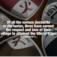 Memes, Naruto, and 🤖: Dof all the various jinchuriki  in the series, three have earned  the respect and love of their  village to attained the title of Kage.  NARUTO FACTS Name the 3 jinchuriki turned page (without searching for it!) and their title! 😏   the 1000th comment that gets it correct gets a follow from me 😎   follow @marvelousfacts