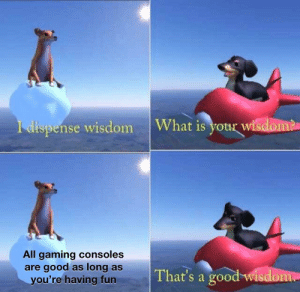 Doggo always give good wisdom by DragoDoctor67 MORE MEMES: Doggo always give good wisdom by DragoDoctor67 MORE MEMES