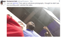 No Cell Phone: Domenick Nati KingOfContacts 39m  Just met @SHAQ They said no cell phone photography. I thought he didn't see  me recording until I watched this video.