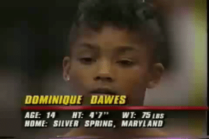 "Finals, Tumblr, and Blog: DOMINIOUE DAWES  AGE: 14 HT: 4'7"" WT: 75 IBS  HOME: SILVER SPRING, MARYLAND flyandfamousblackgirls: Dominique Dawes performs her floor exercise routine in the event finals of the 1991 U.S. National Championships"