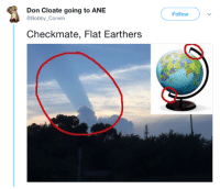 The Weekend, Weekend, and Don: Don Cloate going to ANE  @Bobby_Corwin  Follow  Checkmate, Flat Earthers 20+ Funniest Tweet On The Weekend 27 – 7 – 2018