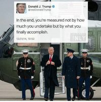 Great first 100 days!🇺🇸 DonaldTrump America Trump protest usa Trump2020 liberals democrats Republicans conservatives buildthewall fakenews cnn like maga president obama immigrants follow politics prolife funny savage instagram presidenttrump lol Partners --------------------- @too_savage_for_democrats🐍 @raised_right_🐘 @conservativemovement🎯 @millennial_republicans🇺🇸 @conservative.nation1776😎 @floridaconservatives🌴: Donald J. Trump  arealDonald Trump  In the end, you're measured not by how  much you undertake but by what you  finally accomplish  12/31/14, 10:52 Great first 100 days!🇺🇸 DonaldTrump America Trump protest usa Trump2020 liberals democrats Republicans conservatives buildthewall fakenews cnn like maga president obama immigrants follow politics prolife funny savage instagram presidenttrump lol Partners --------------------- @too_savage_for_democrats🐍 @raised_right_🐘 @conservativemovement🎯 @millennial_republicans🇺🇸 @conservative.nation1776😎 @floridaconservatives🌴