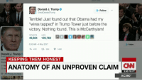 """An incendiary idea first put forward by right-wing radio host Mark Levin is now burning across Washington, fanned by President Donald J. Trump's tweets and a huge number of supportive commentators and websites -- even though the facts don't back up the conclusion. http://cnnmon.ie/2mcLrKf Anderson Cooper takes a moment to look at how we got here.: Donald J. Trump  Follow  GrealDonald Trump  Terrible! Just found out that Obama had my  """"wires tapped"""" in Trump Tower just before the  victory. Nothing found. This is McCarthyism!  RETWEETS LIKES  ROBORENEDM  49,864 139,762  635 AM-4 Mar 2017  47K t? 50K 140K  Donald J. Trump  KEEPING THEM HONEST  ANATOMY OF AN UNPROVEN CLAIM  CNN  5:00 PM PT  1,935  AC3600 An incendiary idea first put forward by right-wing radio host Mark Levin is now burning across Washington, fanned by President Donald J. Trump's tweets and a huge number of supportive commentators and websites -- even though the facts don't back up the conclusion. http://cnnmon.ie/2mcLrKf Anderson Cooper takes a moment to look at how we got here."""