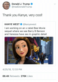 "<p>Fresh new trump tweet format BUY BUY BUY!!! via /r/MemeEconomy <a href=""https://ift.tt/2JthfoB"">https://ift.tt/2JthfoB</a></p>: Donald J. Trump  @realDonaldTrump  Thank you Kanye, very cool  KANYE WEST @kanyewest  I am working on an x rated Bee Movie  sequel where we see Barry B Benson  and Vanessa have sex in graphic detail  4/25/18, 12:33 PM  88.4K Retweets 276K Likes <p>Fresh new trump tweet format BUY BUY BUY!!! via /r/MemeEconomy <a href=""https://ift.tt/2JthfoB"">https://ift.tt/2JthfoB</a></p>"