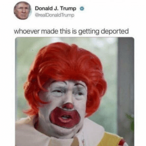 srsfunny:  The new joker film looks lit: Donald J. Trump  @realDonaldTrump  whoever made this is getting deported srsfunny:  The new joker film looks lit
