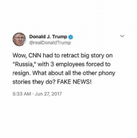 "America, Anaconda, and cnn.com: Donald J. Trump  @realDonaldTrump  Wow, CNN had to retract big story on  ""Russia,"" with 3 employees forced to  resign. What about all the other phony  stories they do? FAKE NEWS!  5:33 AM Jun 27, 2017 Trump is 100% justified in calling out CNN for their crap. The mainstream media should be fair and balanced. No witch hunts. 🔴www.TooSavageForDemocrats.com🔴 JOINT INSTAGRAM: @rightwingsavages Partners: 🇺🇸 @The_Typical_Liberal 🇺🇸 @theunapologeticpatriot 🇺🇸 @DylansDailyShow 🇺🇸 @keepamerica.usa 🇺🇸@Raised_Right_ 🇺🇸@conservative.female 🇺🇸 @too_savage_for_liberals 🇺🇸 @Conservative.American DonaldTrump Trump 2A MakeAmericaGreatAgain Conservative Republican Liberal Democrat Ccw247 MAGA Politics LiberalLogic Savage TooSavageForDemocrats Instagram Merica America PresidentTrump Funny True SecondAmendment"