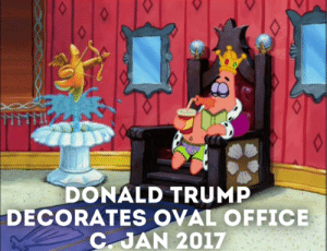 Rule of dumb: DONALD TRUMP  DECORATES OVAL OFFICE  C JAN 2017 Rule of dumb