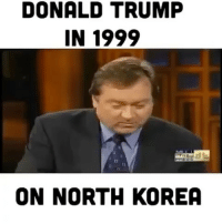 America, Donald Trump, and Funny: DONALD TRUMP  IN 1999  ON NORTH KOREA Woah... this is honestly incredible. PC: @the_typical_liberal 🔴www.TooSavageForDemocrats.com🔴 JOINT INSTAGRAM: @rightwingsavages DonaldTrump Trump 2A MakeAmericaGreatAgain Conservative Republican Liberal Democrat Ccw247 MAGA Politics LiberalLogic Savage TooSavageForDemocrats Instagram Merica America PresidentTrump Funny True SecondAmendment