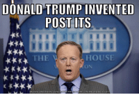 Memes, 🤖, and Download: DONALD TRUMP INVENTED  POST ITS  HOUSE  THE  L DOWNLOAD MEME GENER  OR FROM HTTP MEMECRUNCH COM He, like, TOTALLY did. Trump