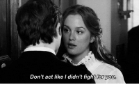 Http, Fight, and Net: Don't act like I didn't fight for you http://iglovequotes.net/
