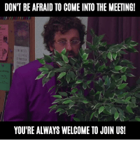 When its 5:00 PM and boss be like ...: DONT BE AFRAID TO COME INTO THE MEETING  1114  YOU'RE ALWAYS WELCOME TO JOIN US! When its 5:00 PM and boss be like ...