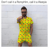 Memes, Lifestyle, and 🤖: Don't call it a RompHim, call it a lifestyle whyyy doo i gettt attacheddd sooo fasstt