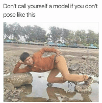 Funny, Lmao, and Model: Don't call yourself a model if you don't  pose like this Lmao fr 💀